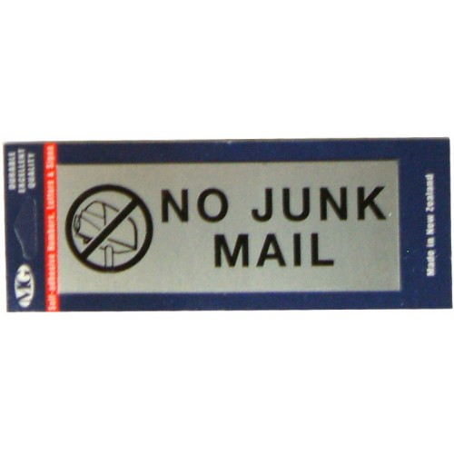 Aluminium Signs Self Adhesive   NO JUNK MAIL EA