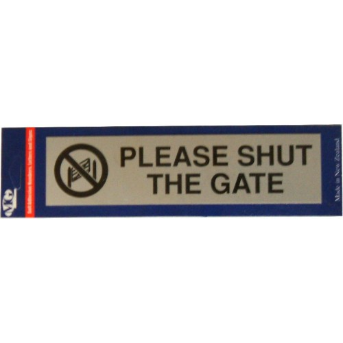 Aluminium Signs Self Adhesive PLEASE SHUT THE GATE    EA